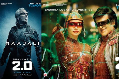 2.0' Songs 'endhira Logathu Sundariye' And 'rajaali