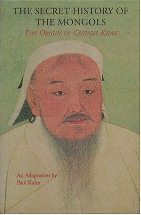 secret history   mongols  origin  chinghis