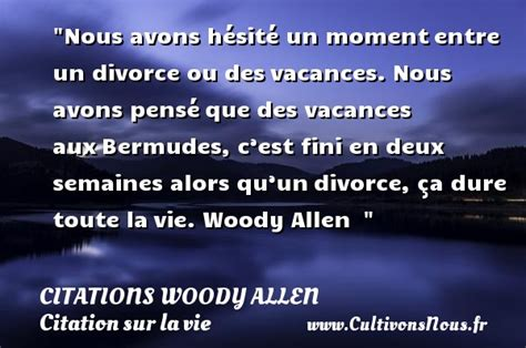 citation woody allen les citations de woody allen