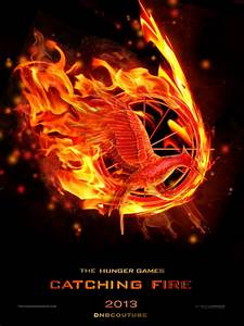Catching Fire Movie Poster, Hunger Games Trilogy by ...
