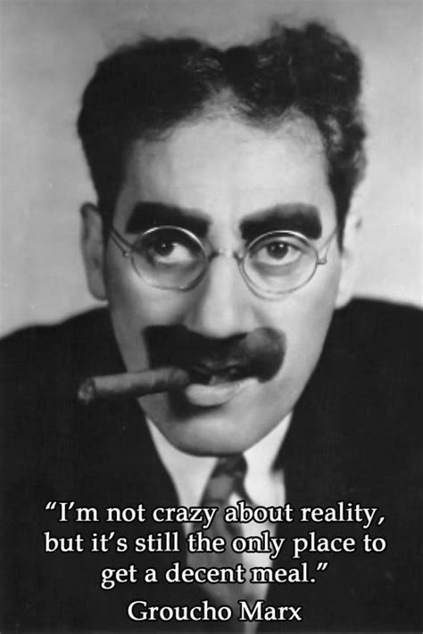 Groucho Marx Quotes Groucho Marx I Like This