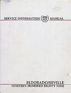 1989 Cadillac Eldorado And Seville Repair Shop Manual Original