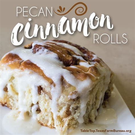 bureau cinnamon pecan cinnamon rolls farm bureau table top