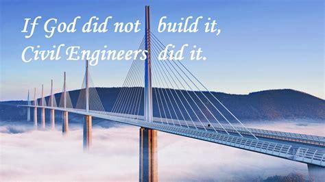civil engineering quotes civil graduate