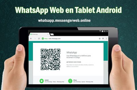whatsapp messenger for android tablets conectarte a whatsapp web desde tablet android whatsapp