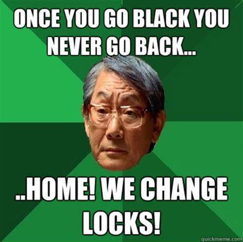 Once You Go Black Meme - once you go black meme