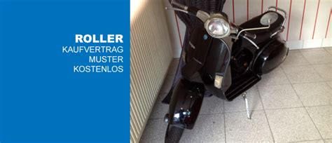 Check spelling or type a new query. Kostenlos als Word: Kaufvertrag Roller | CONVICTORIUS