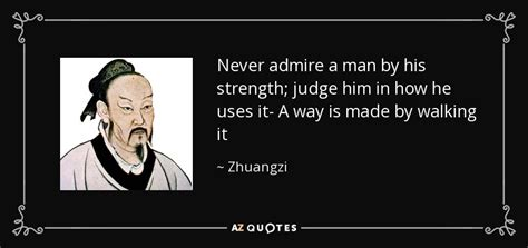 Never Admire A Man By His Strength; Judge