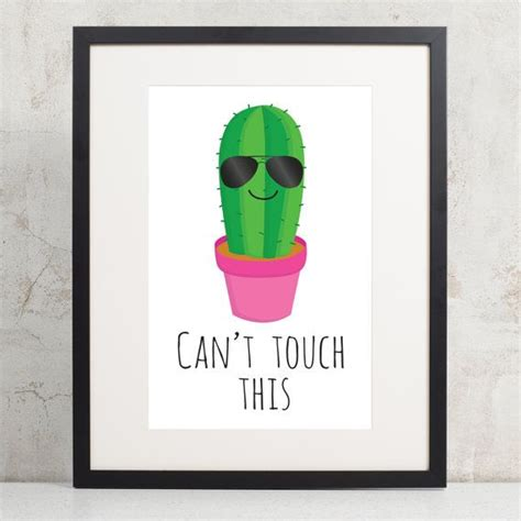 pictures on the wall cactus print can 39 t touch this quote wall