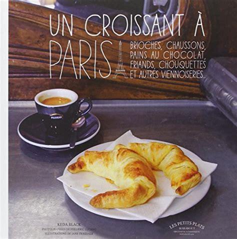 recette croissant facile pate feuilletee un croissant a