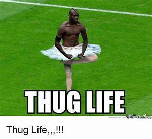 25+ Best Memes About Thug Life Meme   Thug Life Memes