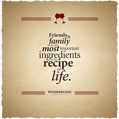 Quotes Wine Important Ingredients Recipe Friends Recipes