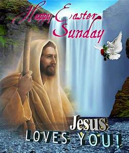 Happy Easter Sunday Jesus Loves You Pictures, Photos, and Images for Facebook, Tumblr, Pinterest ...