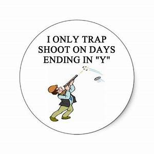 TRAP shooting j... Trap Shooter Quotes