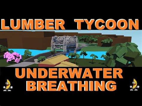 breath underwater lumber tycoon  roblox glitch