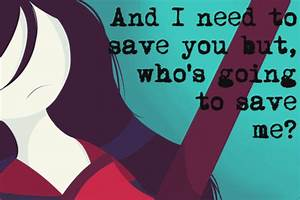 Image Gallery marceline quotes