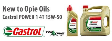 Castrol Power 1 4t 15w-50 Added To The Opie Oils Range Of