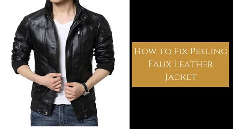 How To Clean A Pleather by How To Fix Peeling Faux Leather Jacket Repair It Now