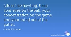 Quotes about Bo... Bowling Game Quotes