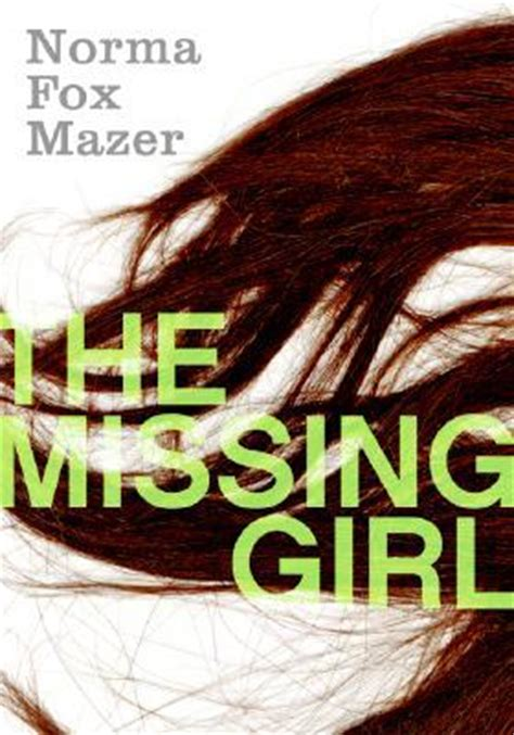 missing girl  norma fox mazer reviews discussion