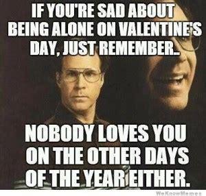 Single On Valentines Day Meme - valentine s day memes for singles