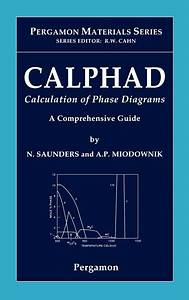 Pergamon Materials  Calphad  Calculation Of Phase Diagrams