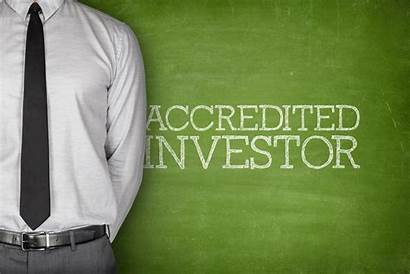 Accredited Investor Definition Become Requirements Regarding Sec