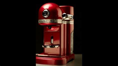 everyday      nespresso  kitchenaid