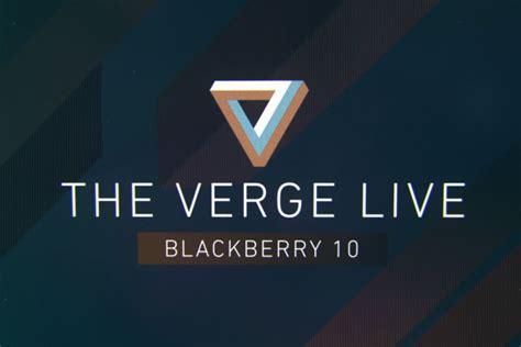 verge  blackberry  launch day  verge