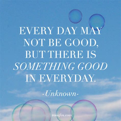 Everyday Is A Good Day Quotes Quotesgram