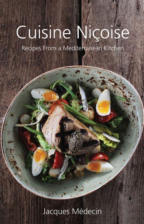 cuisine nicoise cuisine nicoise grub publishing