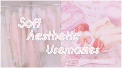 Soft Aesthetic Usernamesfairydust Youtube