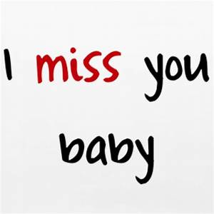 Download hd wallpaper of I miss you baby quote - Miss you ...