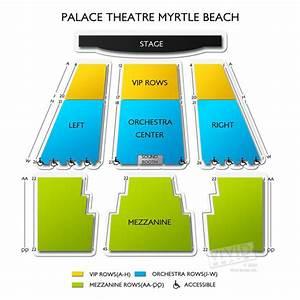 Alabama Theatre Myrtle Beach Sc Seating Chart Palace Theatre Myrtle Beach Seating Chart Vivid Seats