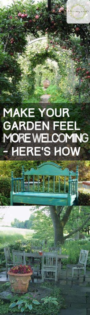 how to make your garden more make your garden feel more welcoming here s how bless my weeds
