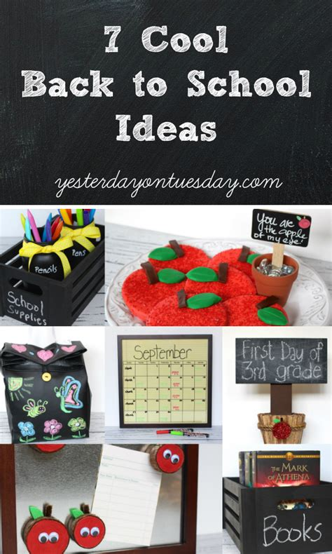 7 back to school and 7 cool back to school ideas yesterday on tuesday