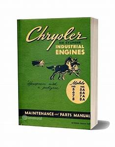 Chrysler 6 Cylinder Industrial Engines Maintenance Parts