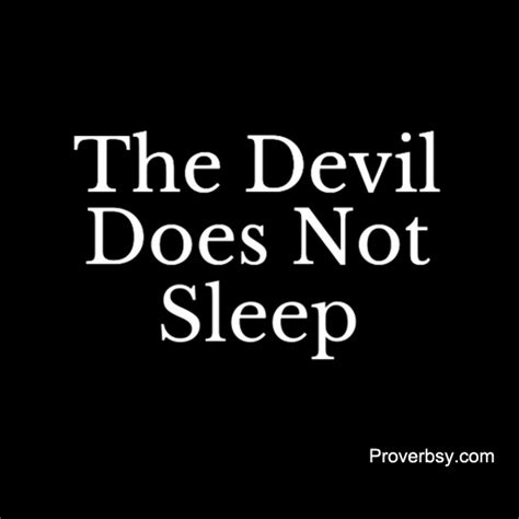 Sleep With The Devil by The Devil Does Not Sleep Proverbsy