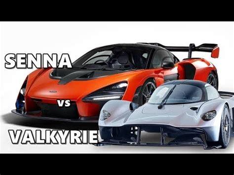 Mclaren Senna Vs Aston Martin Valkyrie Youtube