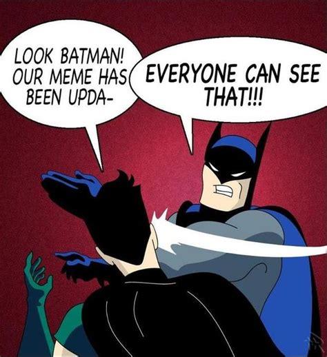 Batman Slapping Robin Meme Batman Slapping Robin Memes Batman Memes And Pictures