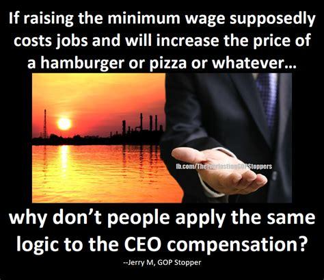 Minimum Wage Meme - minimum wage ceo compensation meme