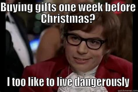 Christmas Shopping Meme - because shopping early is too mainstream quickmeme