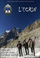 bureau des guides vallouise centenaire du bureau des guides en vallouise parc national des ecrins
