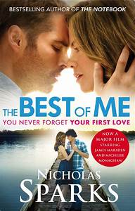 The Best of Me – Nicholas Sparks. Read before you see ...