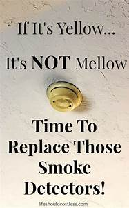 If It U0026 39 S Yellow    It U0026 39 S Not Mellow  Time To Replace Those Smoke Detectors