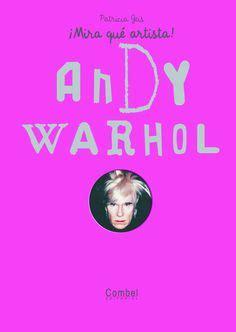 5 Formas De Acercar La Obra De Andy Warhol A Los Niños
