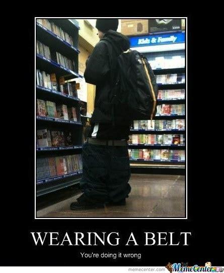 Sagging Pants Meme - saggy pants fail by cbsman meme center