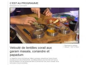 chronique cuisine chronique cuisine pour 2 c est au programme