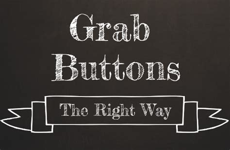 Make An Html Grab Button For Your Blog