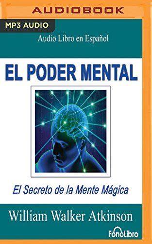 Mejoramiento de la memoria 6. Quehornstarob: El Poder Mental/ Mental Power: El Secreto De La Mente Mágica/ the Secret of the ...
